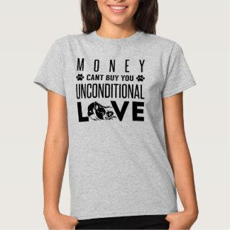 El dinero no puede comprarle amor incondicional playera