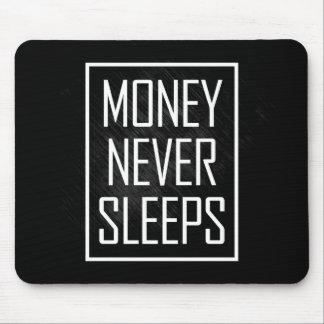 El dinero nunca duerme tapetes de raton