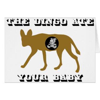 El Dingo comió a su bebé Felicitación