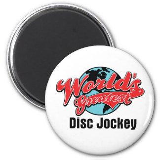 El disc jockey más grande de los mundos imanes