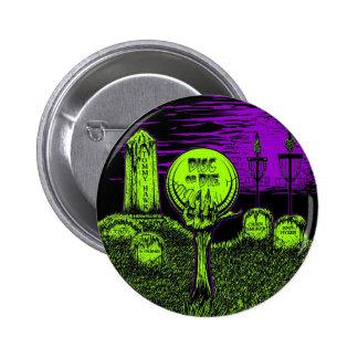 El disco o muere - diseño del golf del disco pin redondo de 2 pulgadas