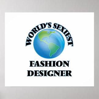 El diseñador de moda más atractivo del mundo posters