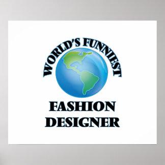 El diseñador de moda más divertido del mundo posters