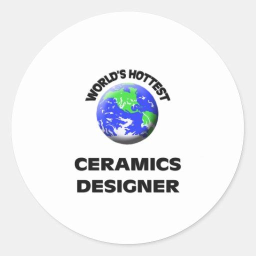 El diseñador más caliente de la cerámica del mundo pegatinas redondas