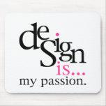 El diseño es… (rosa) tapete de ratón