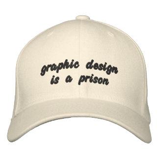 el diseño gráfico es una prisión gorra de beisbol
