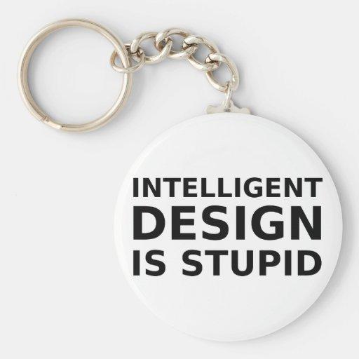 El diseño inteligente es estúpido llavero redondo tipo pin