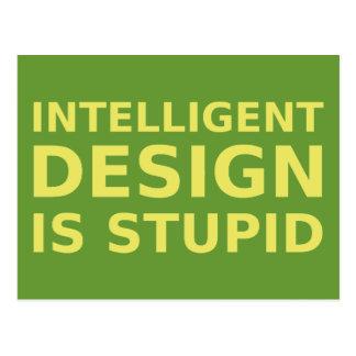El diseño inteligente es estúpido tarjetas postales