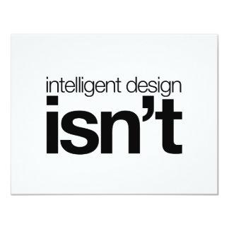 """¡El diseño inteligente… no es! Invitación 4.25"""" X 5.5"""""""
