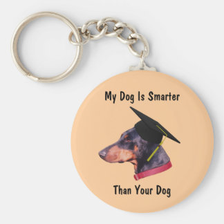 El Doberman mi perro es más elegante que su Llavero Redondo Tipo Pin