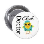 El doctor Chick Pin Redondo 5 Cm