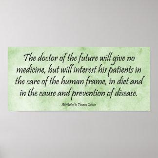 El doctor del futuro - impresión de la cita de Edi Póster
