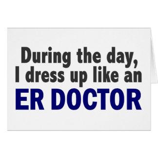 El doctor During The Day del ER Felicitación