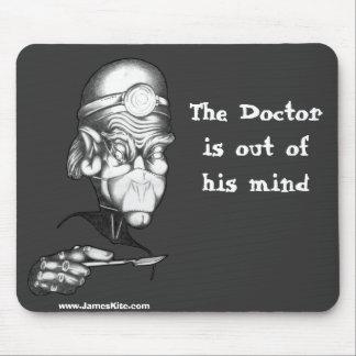 El doctor está fuera de su mente tapete de ratones