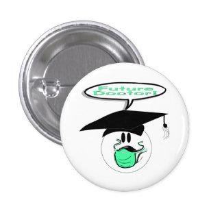 El doctor futuro Graduations Pin Redondo De 1 Pulgada