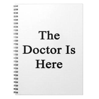 El doctor Is Here Libros De Apuntes
