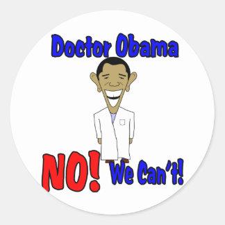 ¡El doctor Obama, NO! ¡No podemos! Etiqueta Redonda