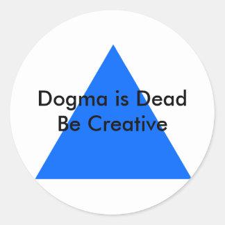 El dogma es muerto sea creativo los regalos de Zaz Pegatinas Redondas