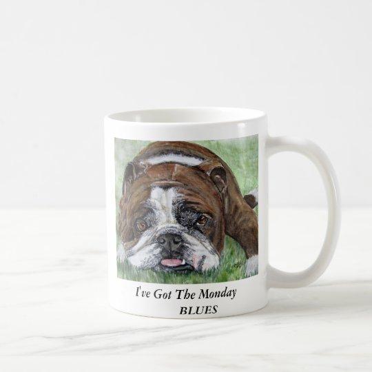 el dogo, MugI've consiguió Los AZULES    de lunes Taza De Café