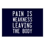 El dolor es debilidad que sale del cuerpo
