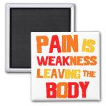 El dolor es… Imán