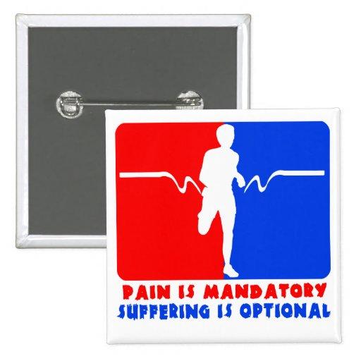 El dolor es obligatorio, sufriendo es el funcionam pin cuadrada 5 cm