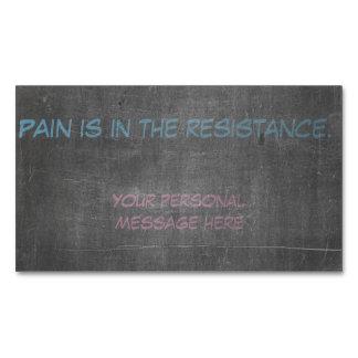 El dolor está en la resistencia tarjetas de visita magnéticas (paquete de 25)