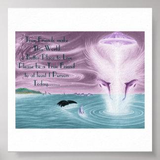 el dolphinufo, los amigos verdaderos hace este mun póster