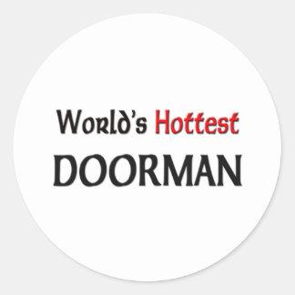 El Doorman más caliente de los mundos Etiquetas Redondas