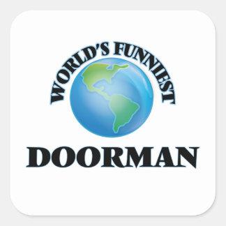 El Doorman más divertido del mundo Calcomanía Cuadrada Personalizada
