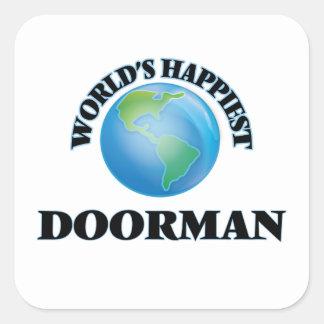 El Doorman más feliz del mundo Pegatina Cuadrada