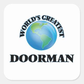 El Doorman más grande del mundo Calcomania Cuadrada Personalizada