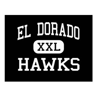 El Dorado - Hawks - High - Placentia California Postcard