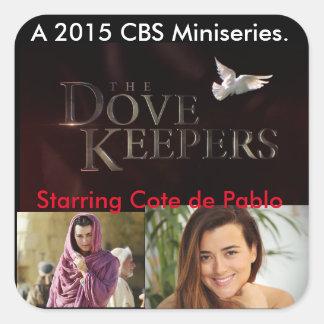 El Dovekeepers-Cote de Pablo Pegatina Cuadrada