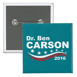 El Dr. Ben Carson 2016 Pin Cuadrado
