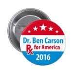 El Dr. Ben Carson 2016 - prescripción para América Pin Redondo De 2 Pulgadas
