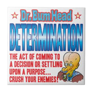 El Dr. Bum Head de la DETERMINACIÓN Tejas