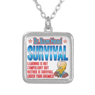 El Dr. Bum Head de la SUPERVIVENCIA Colgantes Personalizados