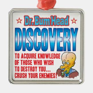 El Dr. Bum Head del DESCUBRIMIENTO Adorno Cuadrado Plateado