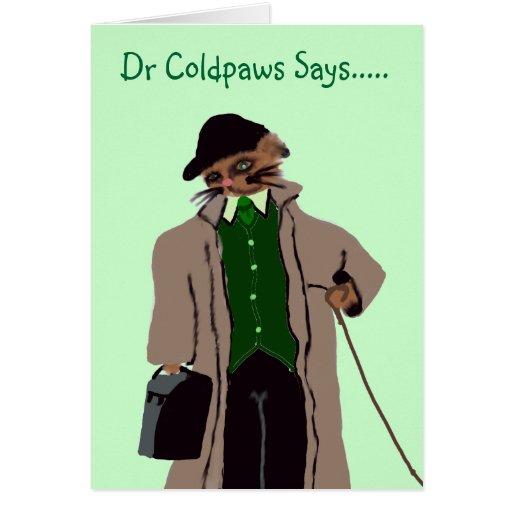 El Dr. Coldpaws Says ..... Tarjeta De Felicitación