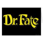El Dr. Fate Logo Tarjeta De Felicitación