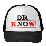 El Dr. Know Gorros