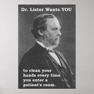 El Dr. Lister le quiere (limpiar sus manos) Posters