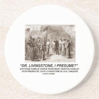 ¿El Dr. Livingstone, supongo? Posavasos Personalizados