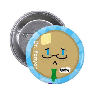 El Dr. Panyon Button Pin Redondo De 2 Pulgadas