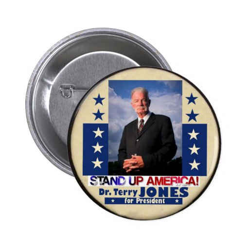 El Dr. Terry Jones para el presidente 2012 Pin