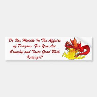 el dragón, no se entromete en los asuntos de drago etiqueta de parachoque