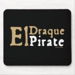EL Draque: Pirata Tapetes De Raton