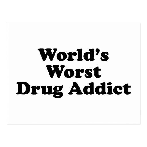 El drogadicto peor del mundo postal