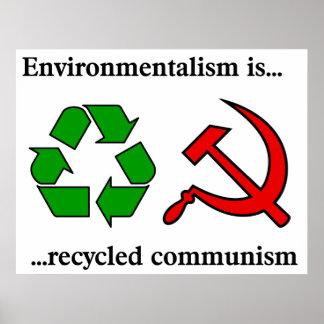 El ecologista es comunismo reciclado póster